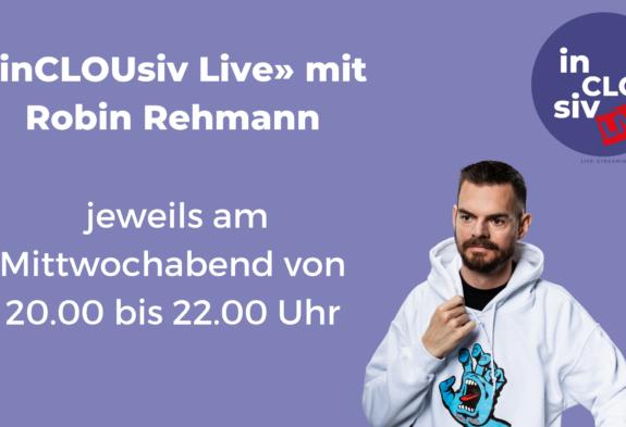 inCLOUsiv-Live - Robin Rehmann